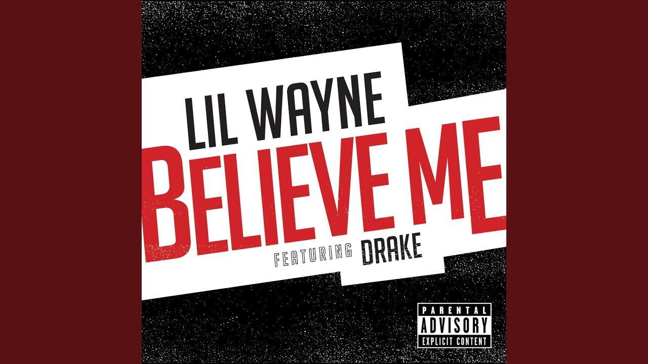 Lil Wayne – Believe Me Lyrics | Genius Lyrics