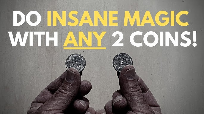 Advanced coin magic