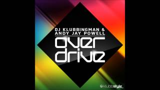 DJ Klubbingman & Andy Jay Powell - Overdrive ( Official Teaser )