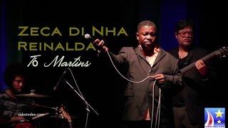 Tó Martins - Zeca di Nha Reinalda (Lisboa)