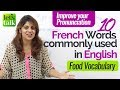10  French words used in English - Free English lesson online - Improve your English Pronunciation