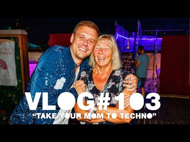 Armin VLOG #103 - Take Your Mom To Techno [Tomorrowland 2019]