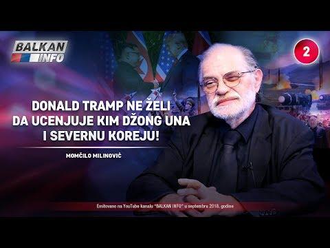 INTERVJU: Momčilo Milinović - Tramp ne želi da ucenjuje Kim Džong Una i Severnu Koreju! (1.9.2018)
