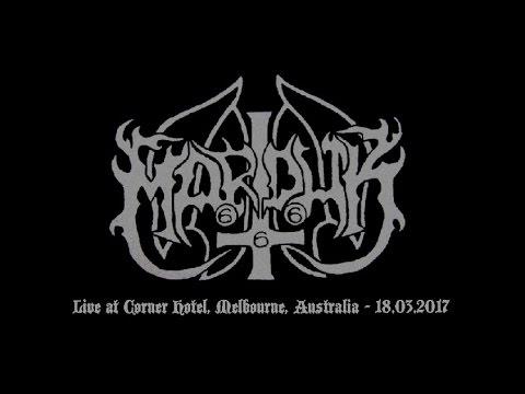 Marduk - Live at Corner Hotel, Melbourne, Australia - 18.03.2017 (entire gig)
