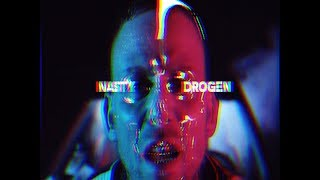 "NASTY ""Drogen"" Official 4K Video"
