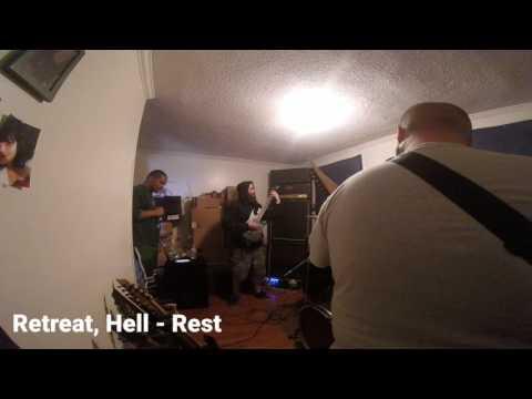 Retreat, Hell - Rest
