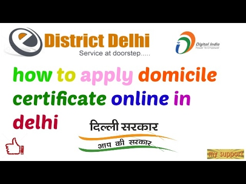 how to apply domicile certificate online  in delhi
