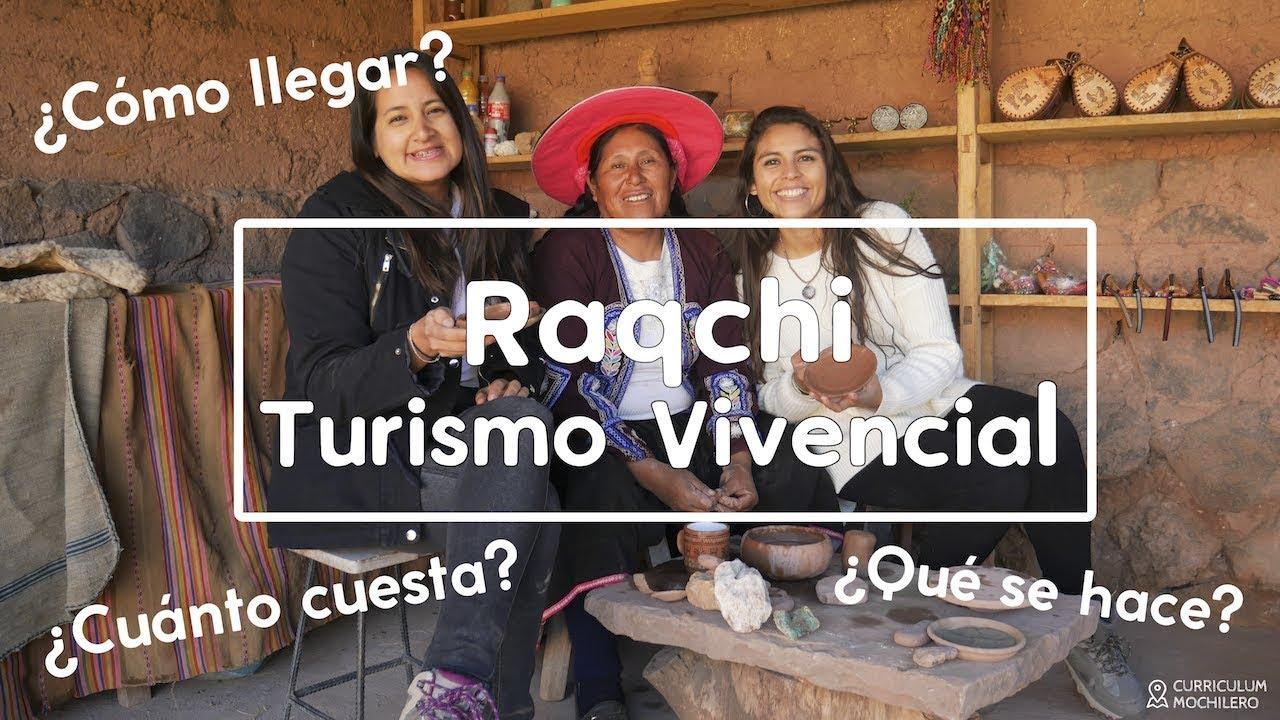 TURISMO VIVENCIAL EN RAQCHI, CUSCO | CURRICULUM MOCHILERO