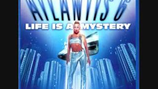 Atlantis 6 Life is a mystery