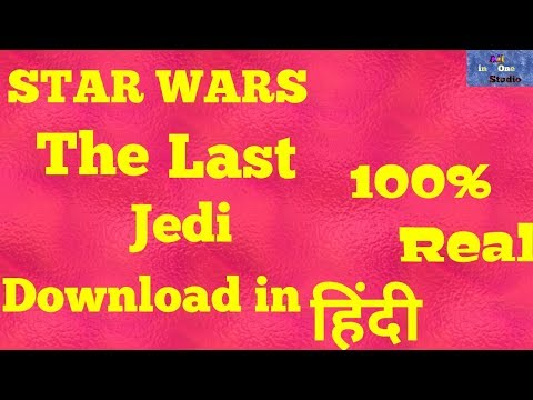 How To Download Star Wars The Last Jedi Dual Audio In Hindi