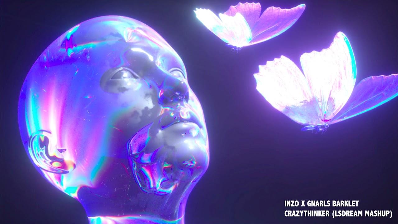 INZO x Gnarls Barkley - CRAZYTHINKER (LSDREAM Mashup)