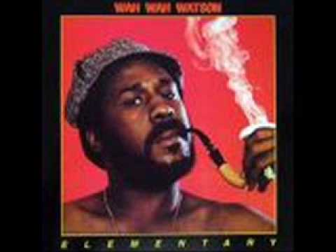 Wah Wah Watson - Love Ain't Somethin'(That's You Get For Free)