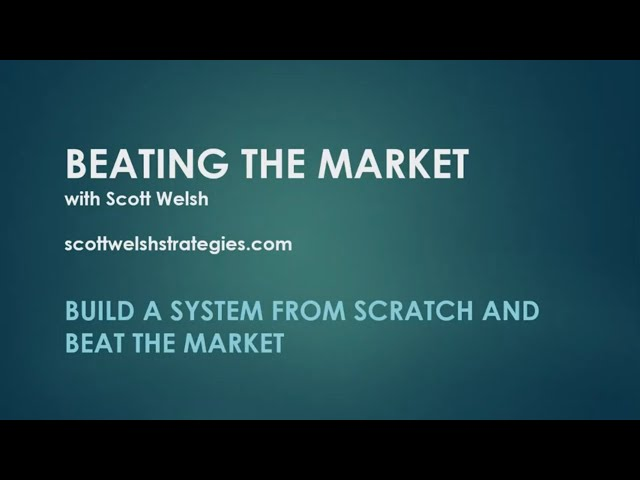 Education: Build a System from Scratch and Beat the Market