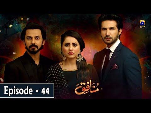 Munafiq - Episode 44 - 26th Mar 2020 - HAR PAL GEO