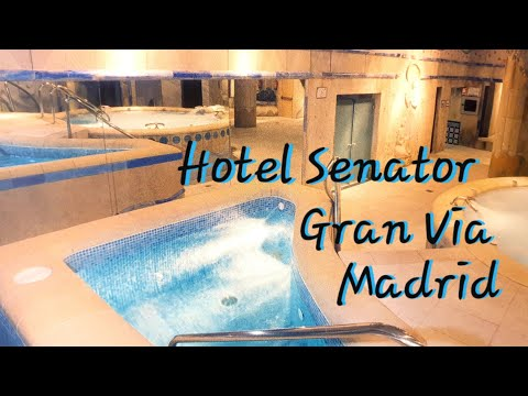 Hotel Senator Gran Via, Madrid, City Hotel With Spa & Restaurant & Room Tour Easter 2019 Spain