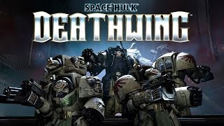 17 Minutes of Official Solo Campaign Gameplay - Space Hulk: Deathwing