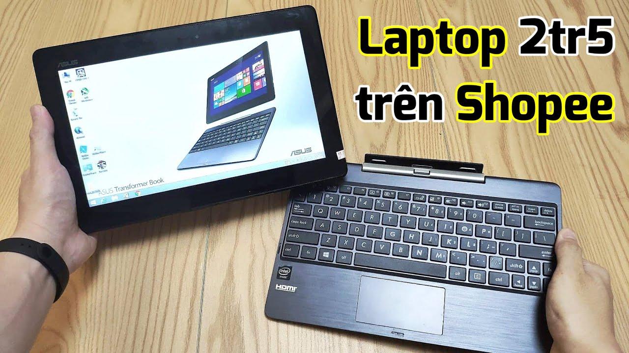 Asus Transformer Book T100 mua trên Shopee : Laptop 2tr5 thì làm được cái gì ???