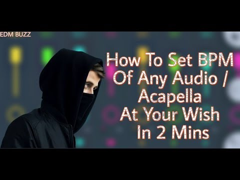 How To Change Your Acapella's BPM On Your Wish | Alan Walker -  Live Fast (Acapella In 128 BPM)