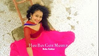 Download Video Neha Kakkar - Hasi Ban Gaye MASHUP | SELFIE Video MP3 3GP MP4