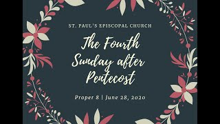 The Fourth Sunday after Pentecost | Proper 8