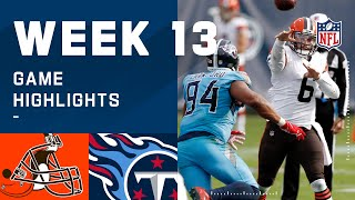 Browns vs. Titans Week 13 Highlights | NFL 2020
