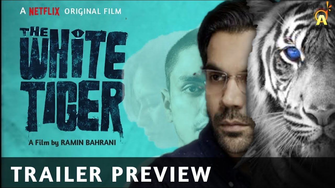 THE WHITE TIGER - Official Trailer Preview | Priyanka Chopra | Rajkummar Rao | A Netflix Film - YouTube