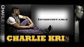 Charlie Kris - Inconceivable