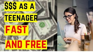 How to make money online as a teenager free and fast in 2020!