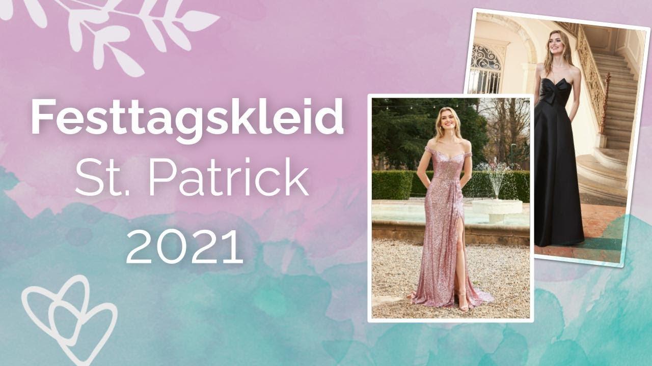 Festkleider Von St Patrick 2021 Youtube