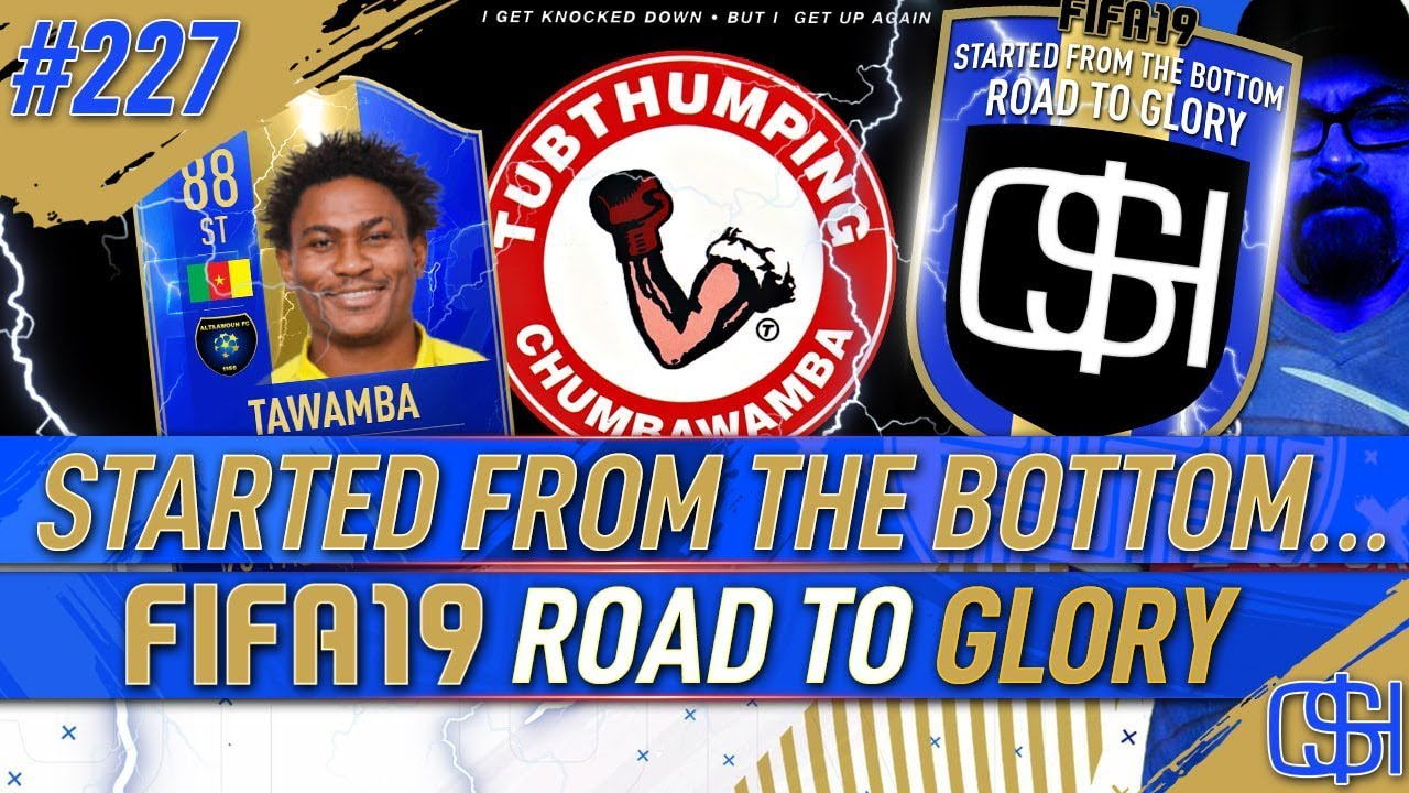 FIFA 19 Road to Glory Episode 227 Started from the Bottom RTG