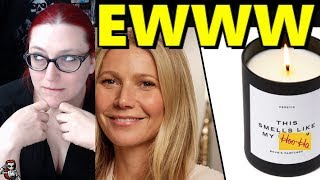 "Gwyneth Paltrow's ""Scented"" Candles"
