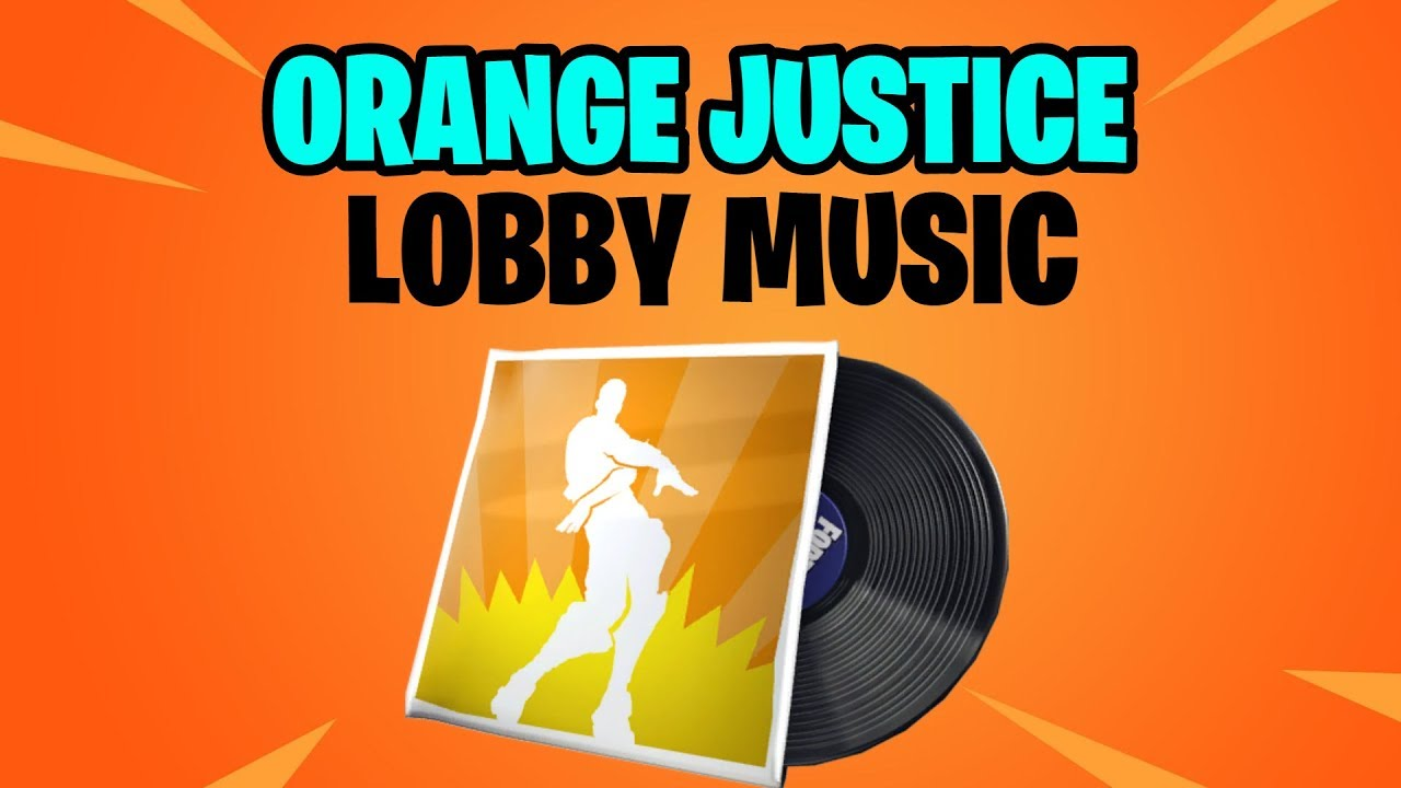 Fortnite Orange Justice Lobby Music Pack Season 9 Lobby Music Youtube