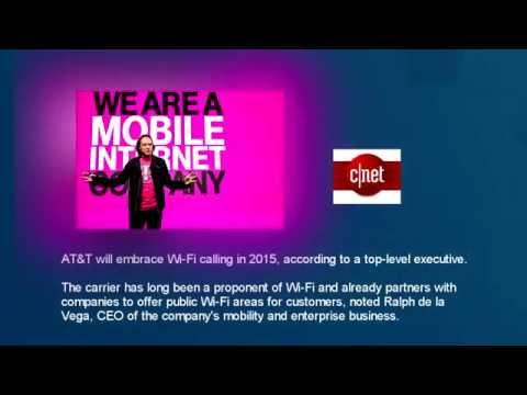 NEWS AT&T plans to offer Wi-Fi calling in 2015