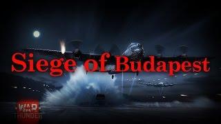 Siege of Budapest-War Thunder Short Film