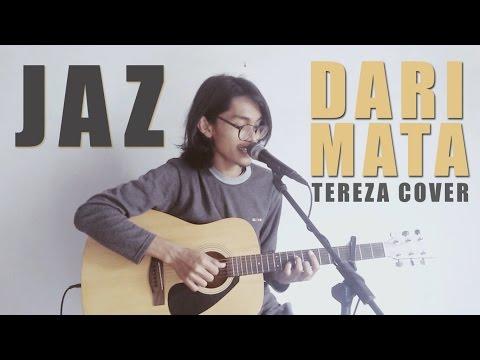 Jaz - Dari Mata (Cover By Tereza)