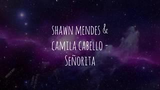 Shawn Mendes & Camila Cabello - Señorita [LYRICS]
