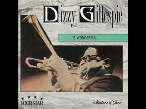 Dizzy Gillespie - S' Wonderful