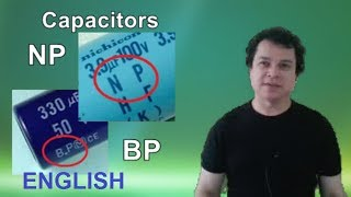NP و BP المكثفات / كيفية استبدال مكثف - كيفية جعل ثنائي القطب مكثف
