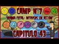 Mi Camp 'DTIA' Capitulo 43 'Everybody's Fool' (HD)