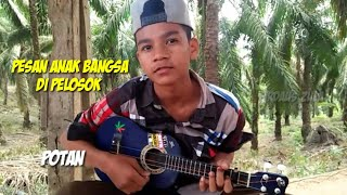 Potan Membuat Teman Temannya Terdiam Nyanyi Negeri Ngeri Kemiskinan Merajalela Cover Lagu Marjinal