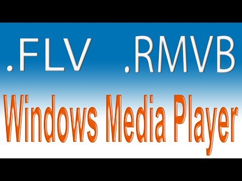 Como reproduzir vídeos FLV / RMVB no Windows Media Player