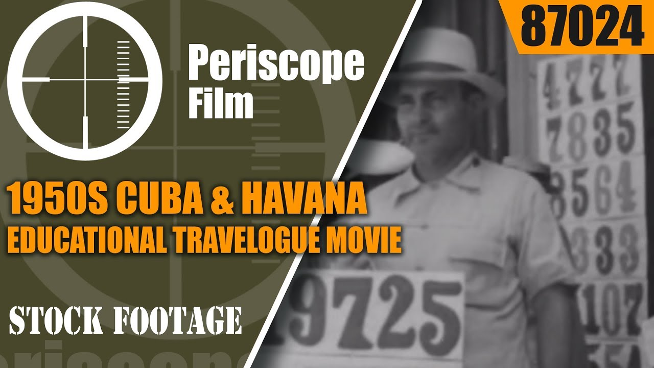 1950s CUBA & HAVANA EDUCATIONAL / TRAVELOGUE  MOVIE  87024
