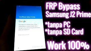Frp bypass Samsung J2 prime (New Method) 2018