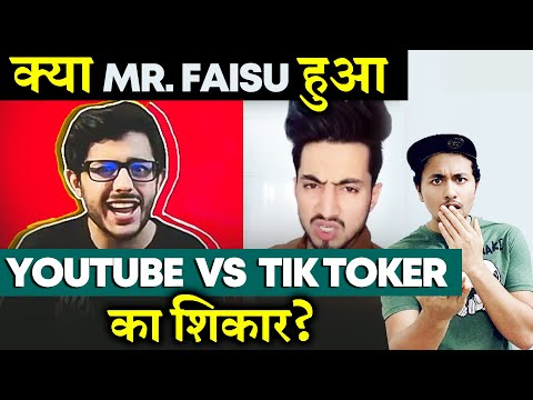 Tik Toker Mr. Faisu Targeted Because Of Youtube Vs Tik Tok Controversy