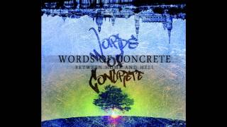 Words Of Concrete - Young & Reckless [2013] HD
