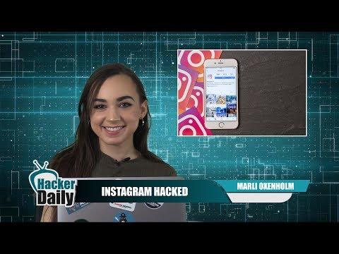Instagram Hacked! 6 Million Users Info Stolen ~ Hacker Daily 9/5/17