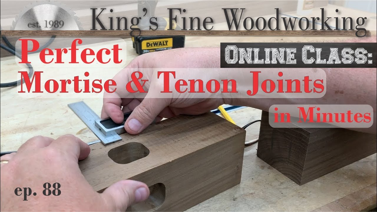how to cut perfect mortise and tenon joints in minutes