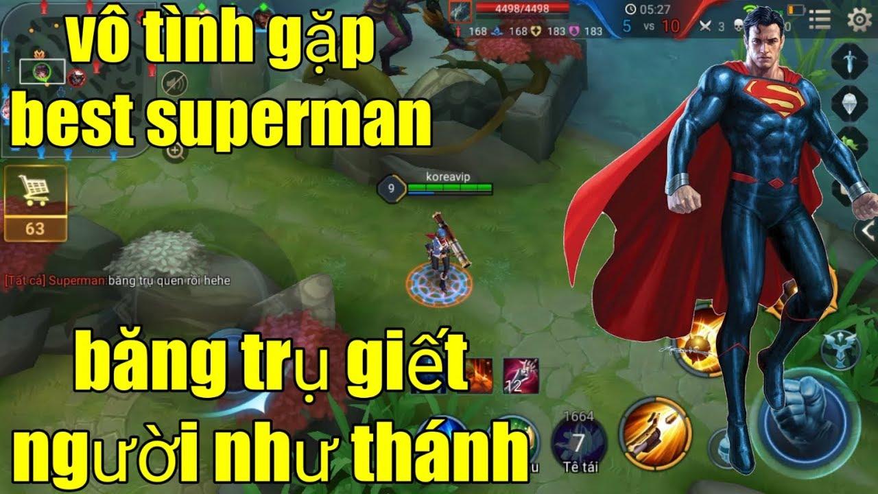 Liên Quân Mobile _ Vô Tình Gặp Best Superman Băng Trụ Giết Người Như Thánh   Và Cái Kết Bất Ngờ
