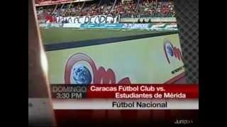 Fútbol Venezolano - Caracas FC vs Estudiantes de Mérida