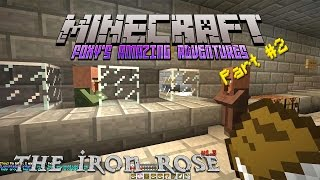 Minecraft - Foxy's Amazing Adventures - The Iron Rose {2} -